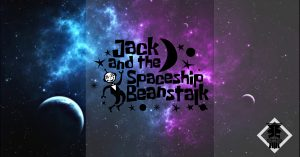 Jack and the Spaceship Beanstalk @ The Green Room Community Theatre